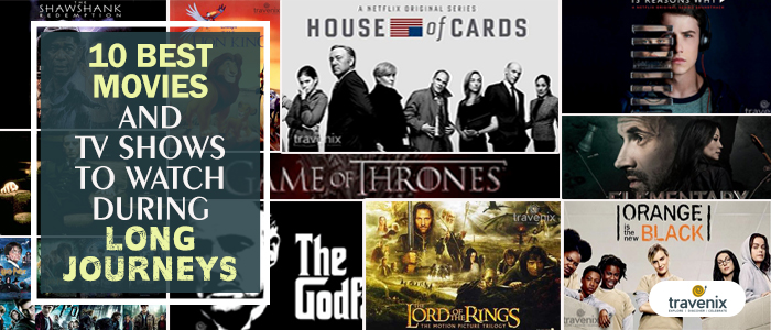 10-best-movies-and-TV-shows-to-watch-during-long-journeys