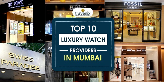 dcdaa17b0 Best 10 Luxury and Swiss Watch Retailers in Mumbai