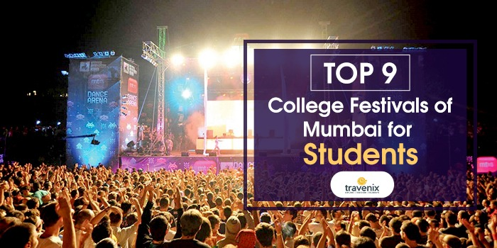 Best Annual College Events In Mumbai That You Should Attend - Indias 9 coolest cultural festivals