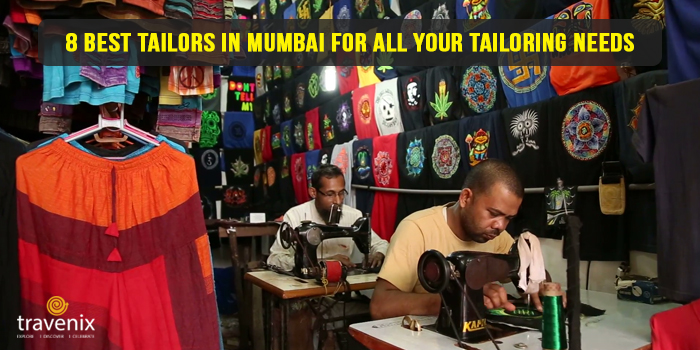 Top 8 Tailors In Mumbai For Alterations Customized Stitching And Bespoke Clothing