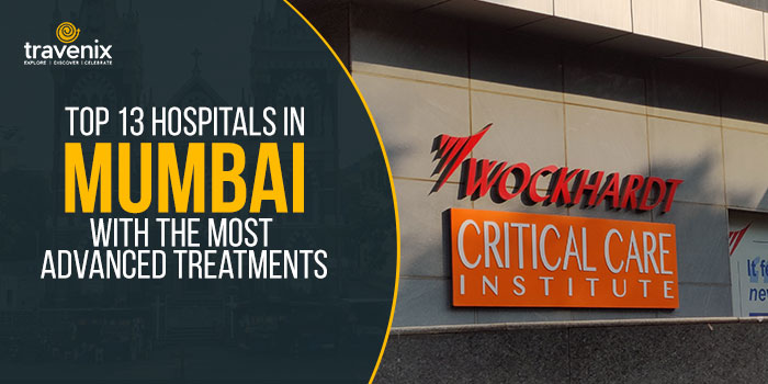 Top-13-Hospitals-In-Mumbai-With-The-Most-Advanced-Treatments