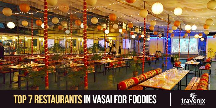 7 Best Restaurants To Dine Out In Vasai