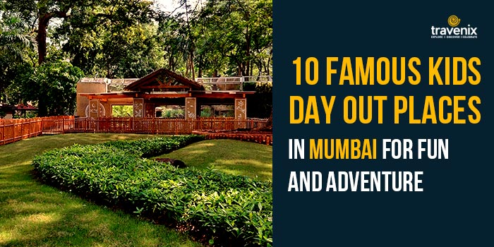 Kids day out places mumbai
