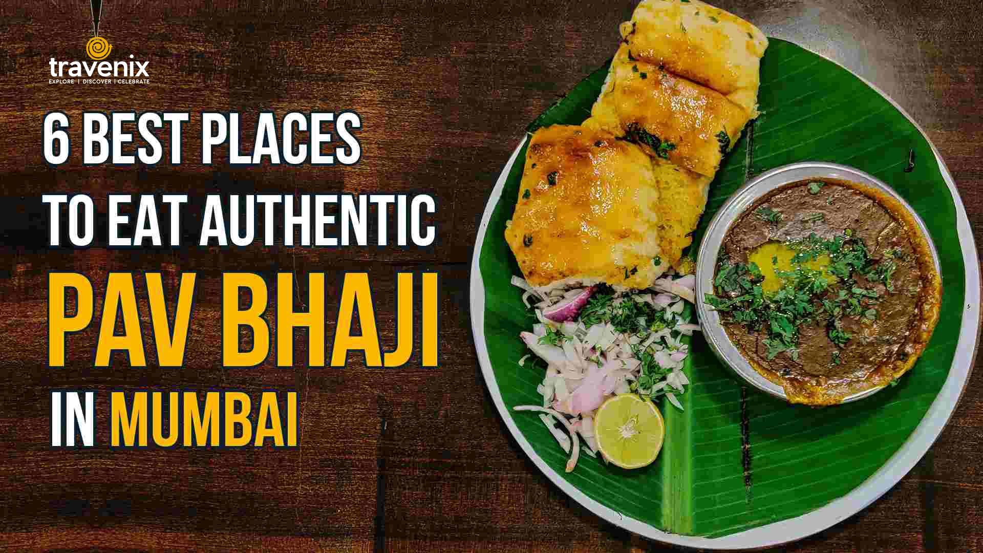 Best Pav Bhaji Mumbai