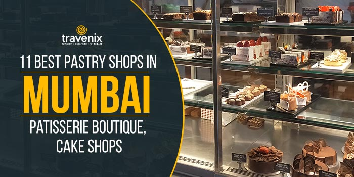 11-Best-Pastry-Shops-in-Mumbai---Patisserie-Boutique,-Cake-Shops