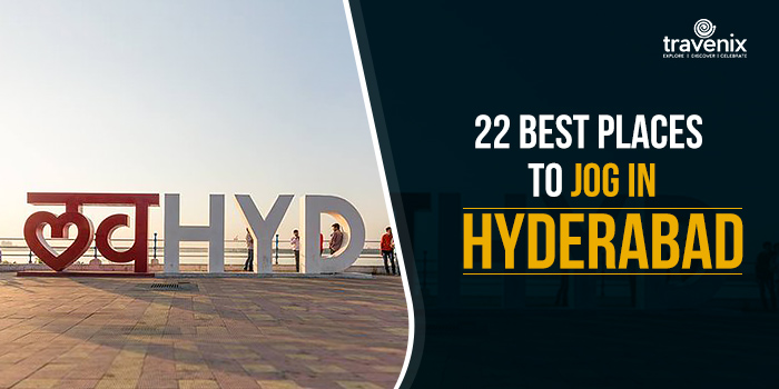 22 Places to jog in hyderabad