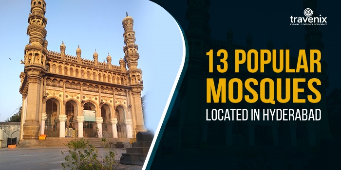 13 Must Visit Mosques in Hyderabad