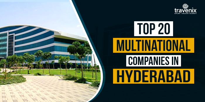 20 Multinational Companies in Hyderabad