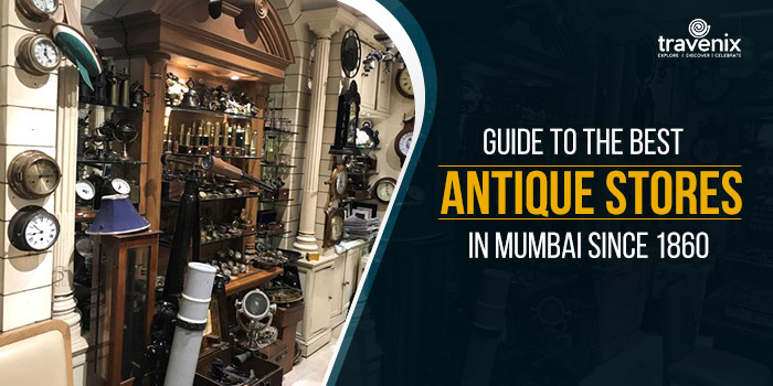 Guide-To-The-Best-Antique-Stores-in-Mumbai-Since-1860