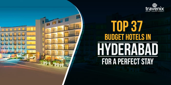 Top 37 Budget Hotels in Hyderabad