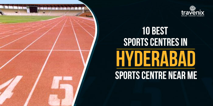 10 Best Sports Centres In Hyderabad - Sports Centre Near Me