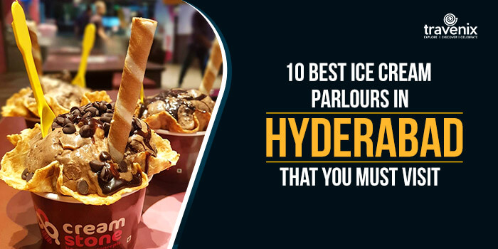 10 Best Ice Cream Parlours In Hyderabad That You Must Visit